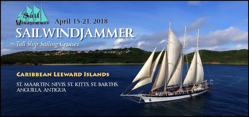 April 15-21st, 2018  - Adventure Travel Cruise with Models @ SAILWINDJAMMER