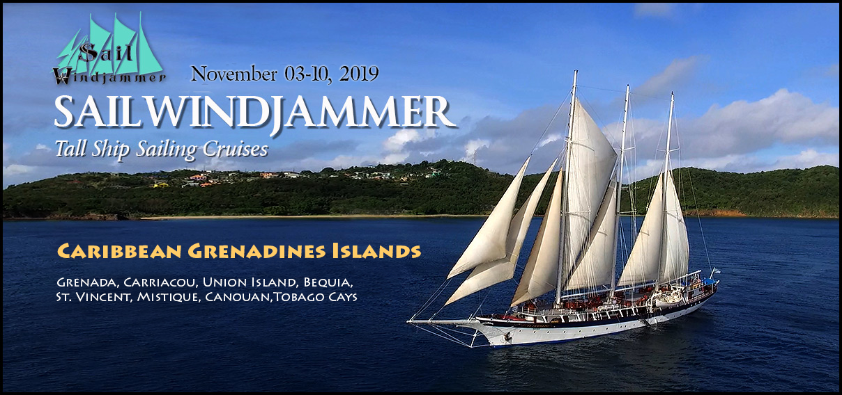 Adventure Travel to Grenada / Grenadines Islands on SailWindjammer (#3) Oct 27 - Nov 03, 2019 (Canceled)